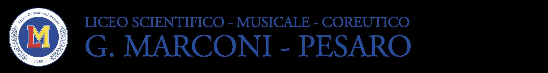Liceo Scientifico, Musicale e Coreutico G. Marconi - Pesaro
